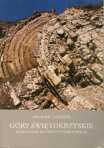 Okładka książki Góry Świętokrzyskie. Przewodnik do ćwiczeń terenowych