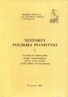 Nestorzy polskiej pianistyki I