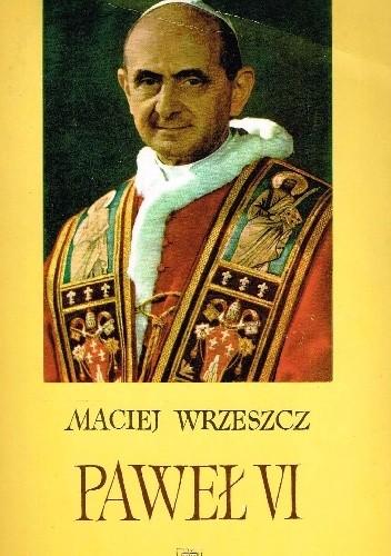 Okładka książki Paweł VI. Szkice do portretu wielkiego papieża
