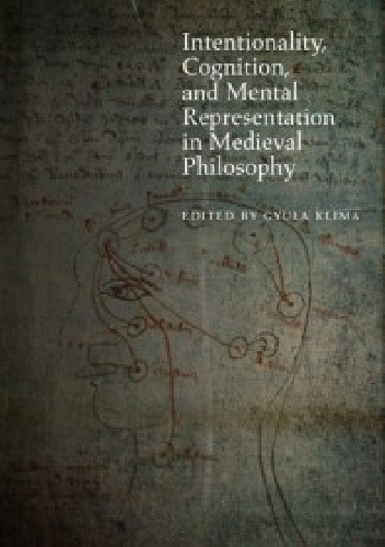 Okładka książki Intentionality, Cognition, and Mental Representation in Medieval Philosophy