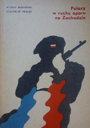 Okładka książki Polacy w ruchu oporu w Zachodzie