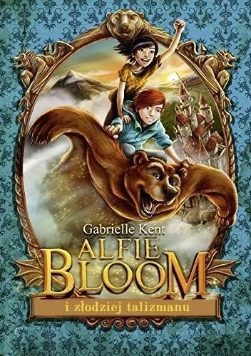 Okładka książki Alfie Bloom i złodziej talizmanu