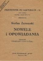 Stefan Żeromski. Nowele i opowiadania