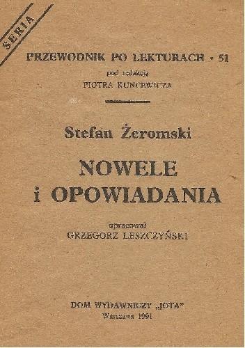 Okładka książki Stefan Żeromski. Nowele i opowiadania