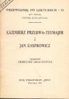 Kazimierz Przerwa-Tetmajer i Jan Kasprowicz