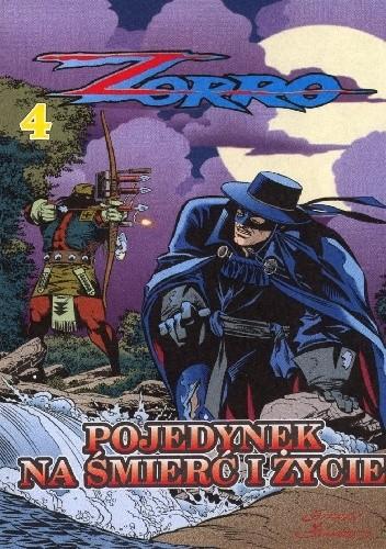 Okładka książki Zorro 4. Pojedynek na śmierć i życie