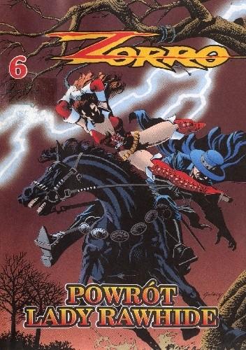 Okładka książki Zorro 6. Powrót Lady Rawhide