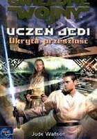 Uczeń Jedi: Ukryta przeszłość