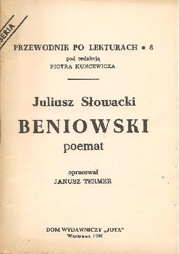 Okładka książki Juliusz Słowacki. Beniowski - poemat