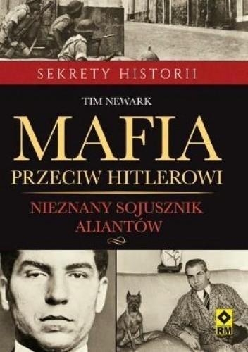 Okładka książki Mafia przeciw Hitlerowi