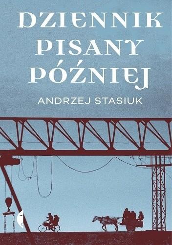 Okładka książki Dziennik pisany później
