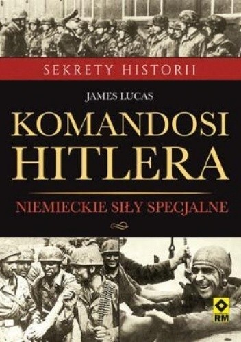 Okładka książki Komandosi Hitlera