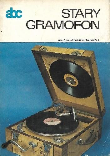 Okładka książki Stary gramofon