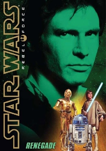 Okładka książki Rebel Force: Renegade