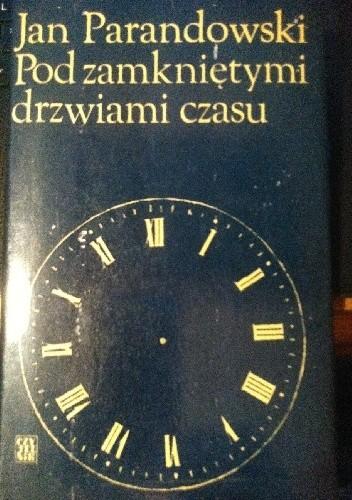Okładka książki Za zamkniętymi drzwiami czasu