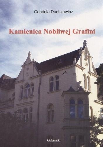 Okładka książki Kamienica Nobliwej Grafini