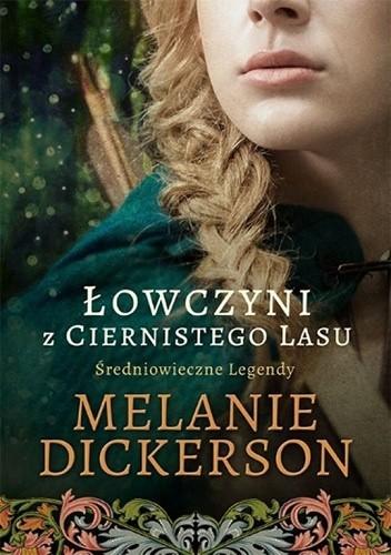 Okładka książki Łowczyni z Ciernistego Lasu