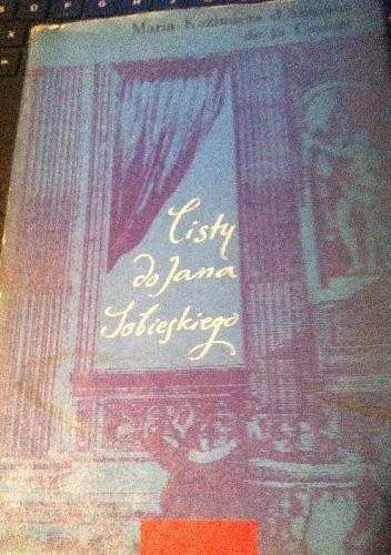 Okładka książki Listy do Jana Sobieskiego