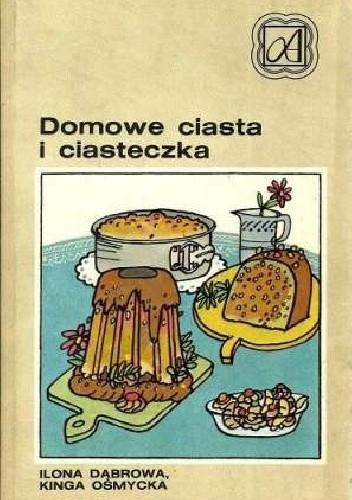 Okładka książki Domowe ciasta i ciasteczka