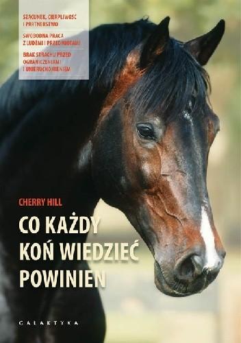 Okładka książki Co każdy koń wiedzieć powinien