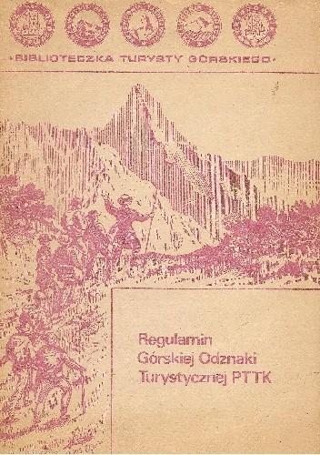 Okładka książki Regulamin Górskiej Odznaki Turystycznej PTTK