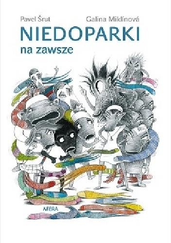 Okładka książki Niedoparki na zawsze