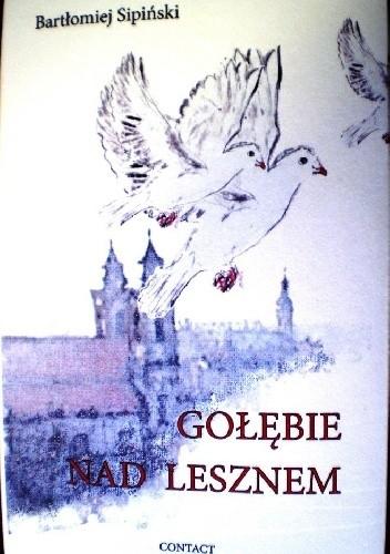 Okładka książki Gołębie nad Lesznem