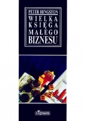 Okładka książki Wielka księga małego biznesu