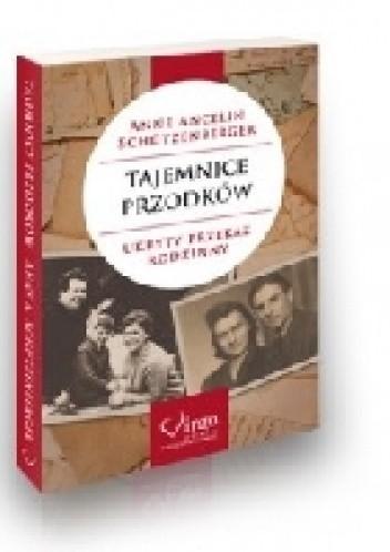 Okładka książki Tajemnice przodków. Ukryty przekaz rodzinny
