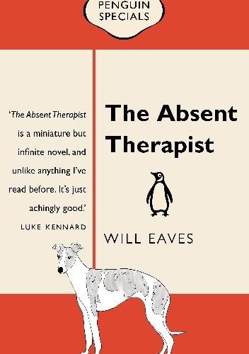 Okładka książki The Absent Therapist