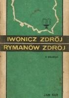 Iwonicz Zdrój, Rymanów Zdrój i okolice