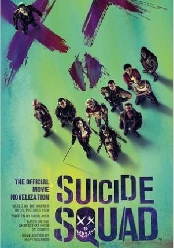 Okładka książki Suicide Squad: The Official Movie Novelization
