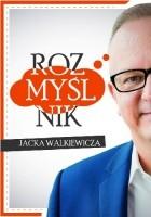 Rozmyślnik Jacka Walkiewicza