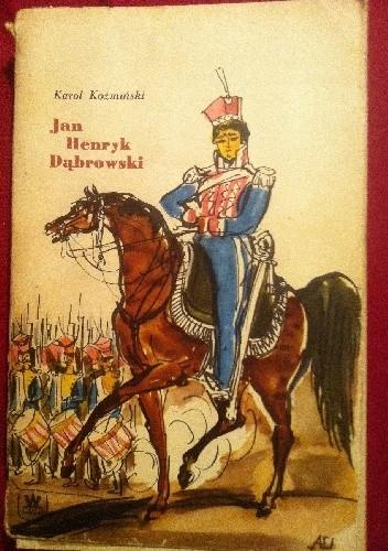 Okładka książki Jan Henryk Dąbrowski