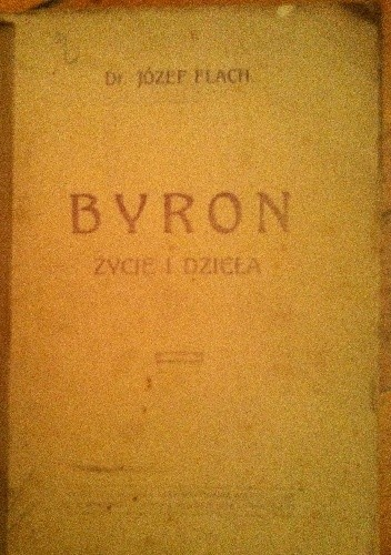 Okładka książki Byron życie i dzieła