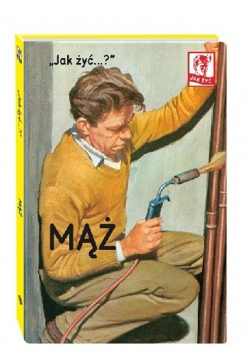 """Okładka książki """"Jak żyć...?"""" Mąż"""