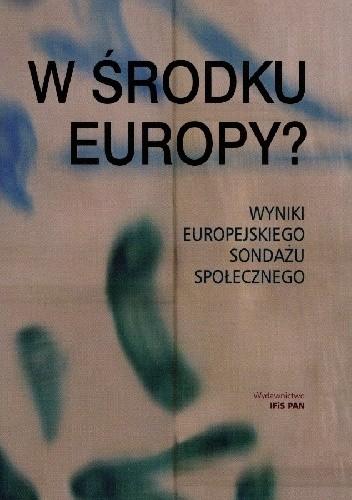 Okładka książki W środku Europy? Wyniki Europejskiego Sondażu Społecznego