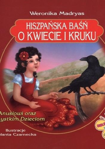 Okładka książki Hiszpańska baśń o kwiecie i kruku