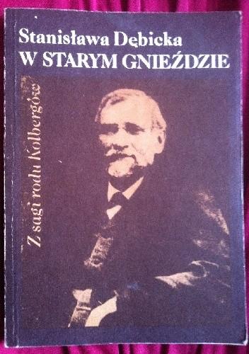 Okładka książki W starym gnieździe Z sagi rodu Kolbergów