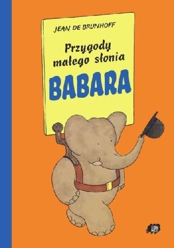 Okładka książki Przygody małego słonia Babara