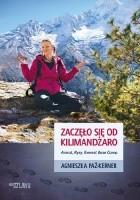 Zaczęło się od Kilimandżaro. Ararat, Rysy, Everest Base Camp