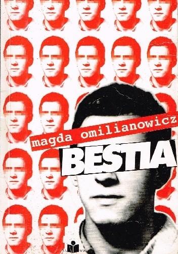 Okładka książki Bestia. Największy morderca w historii Polski