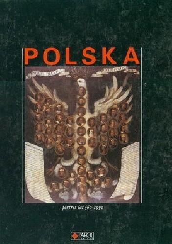 Okładka książki Polska. Portret lat 960-1990