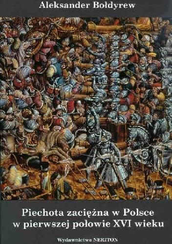 Okładka książki Piechota zaciężna w Polsce w pierwszej połowie XVI wieku