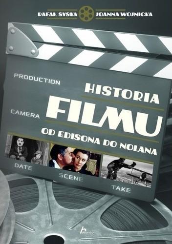 Okładka książki Historia filmu : od Edisona do Nolana
