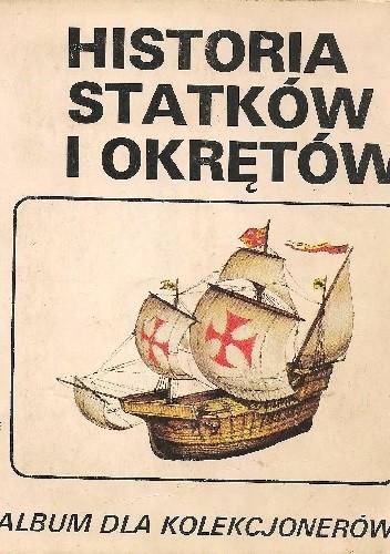 Okładka książki Historia statków i okrętów