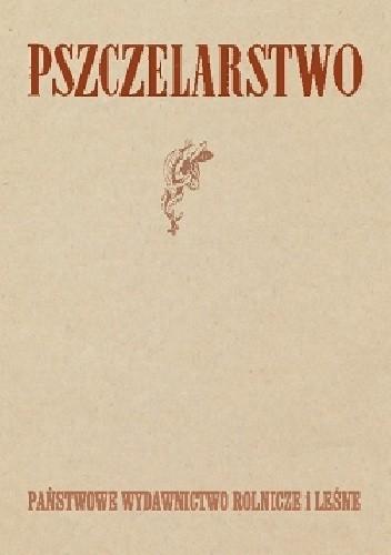 Okładka książki Pszczelarstwo
