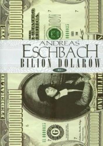 Okładka książki Bilion dolarów