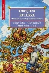 Okładka książki Obłędni rycerze