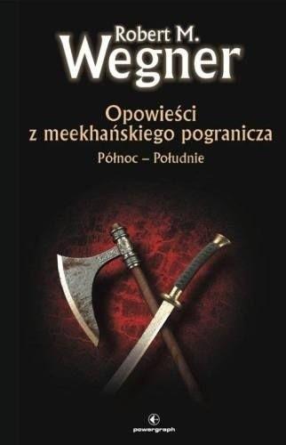 Okładka książki Opowieści z meekhańskiego pogranicza. Północ - Południe